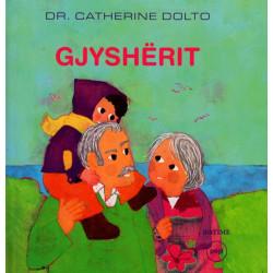 Gjysherit, Catherine Dolto