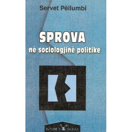 Sprova ne sociologjine politike, Servet Pellumbi