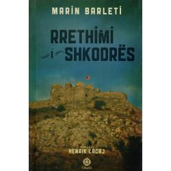 Rrethimi i Shkodres, Marin Barleti