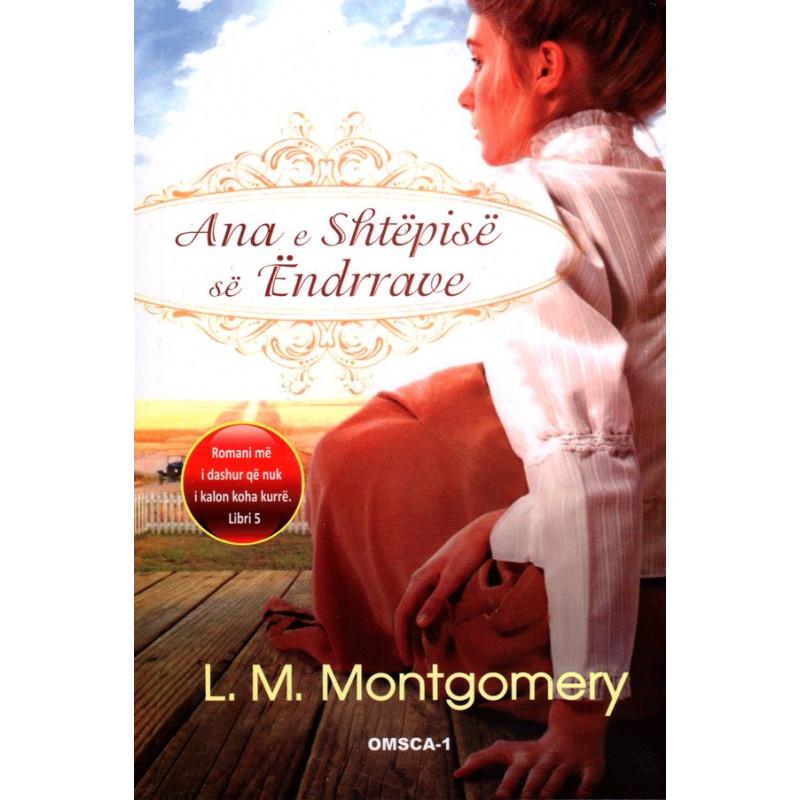 Ana e Shtepise se Endrrave, libri i peste, L. M. Montgomery