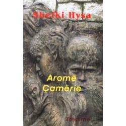 Arome camerie, Shefki Hysa