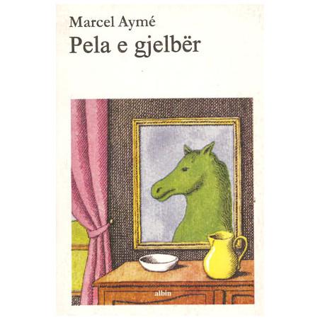 Pela e gjelber, Marcel Ayme