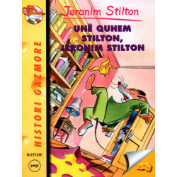 Jeronim Stilton, Une quhem Stilton, Jeronim Stilton!