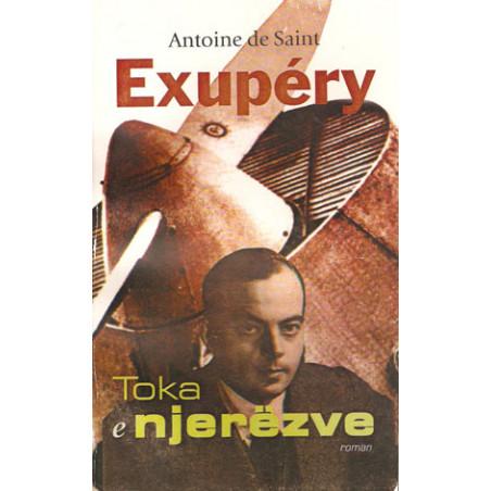 Toka e njerezve, Antoine de Saint Exupery