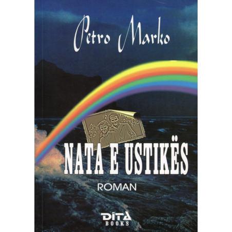 Nata e Ustikes, Petro Marko