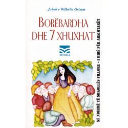 Borebardha dhe 7 xhuxhat (pershtatje per femije), Jakob & Wilhelm Grimm