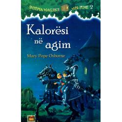 Shtepia Magjike mbi Peme 2, Kaloresi ne agim, Mary Pope Osborne