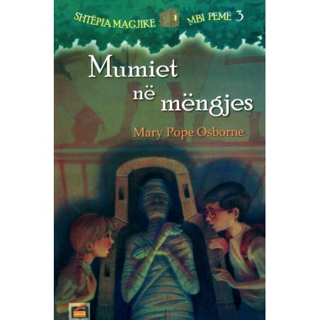 Shtepia magjike mbi peme 3, Mumiet ne mengjes, Mary Pope Osborne