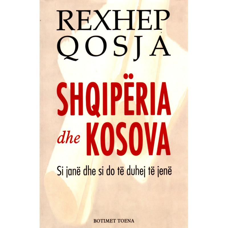 Shqiperia dhe Kosova, Rexhep Qosja