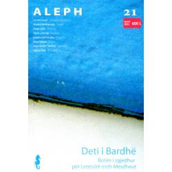 Aleph nr. 21, Deti i bardhe