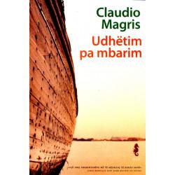 Udhetim pa mbarim, Claudio Magris