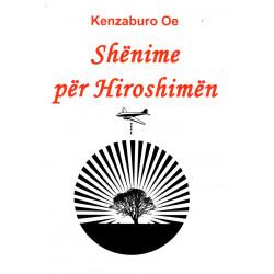 Shenime për Hiroshimen,...