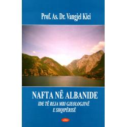 Nafta ne Albanide, Vangjel...