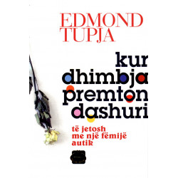 Kur dhimbja premton dashuri, Edmond Tupja