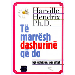 Te marresh dashurine qe do, Harville Hendrix