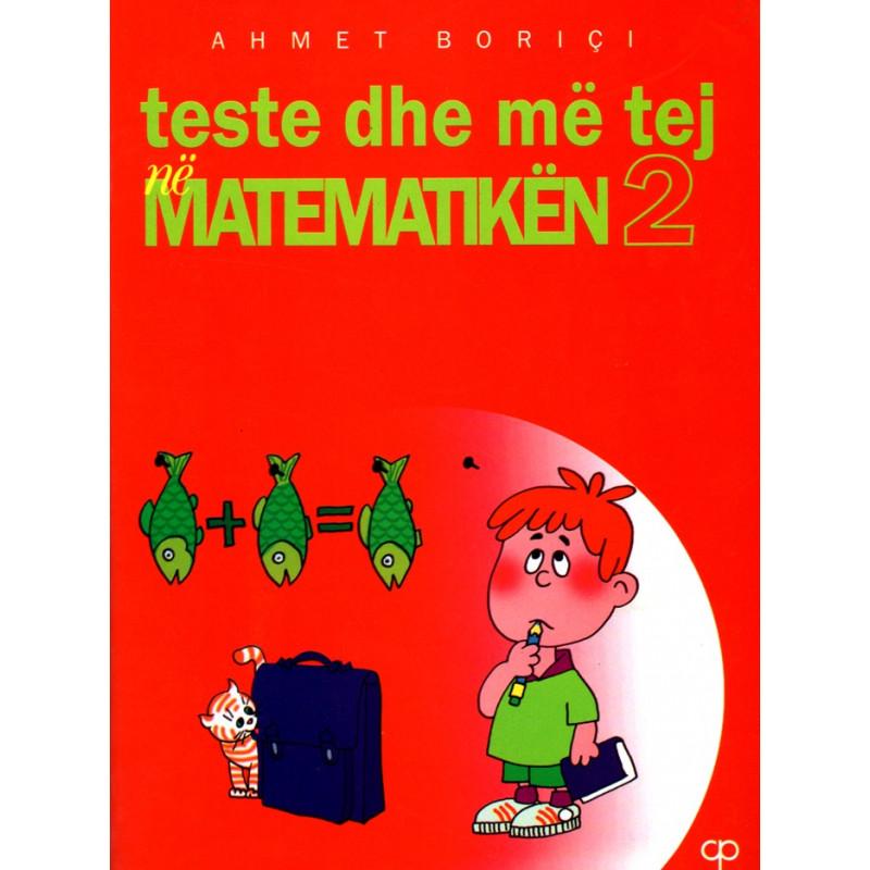Teste dhe me tej ne matematiken 2, Ahmet Borici