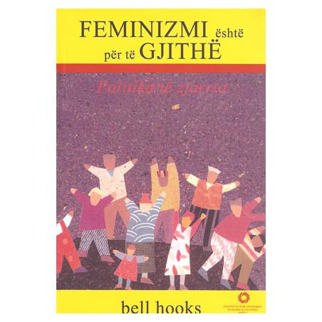 Feminizmi eshte per te gjithe, Bell Hooks