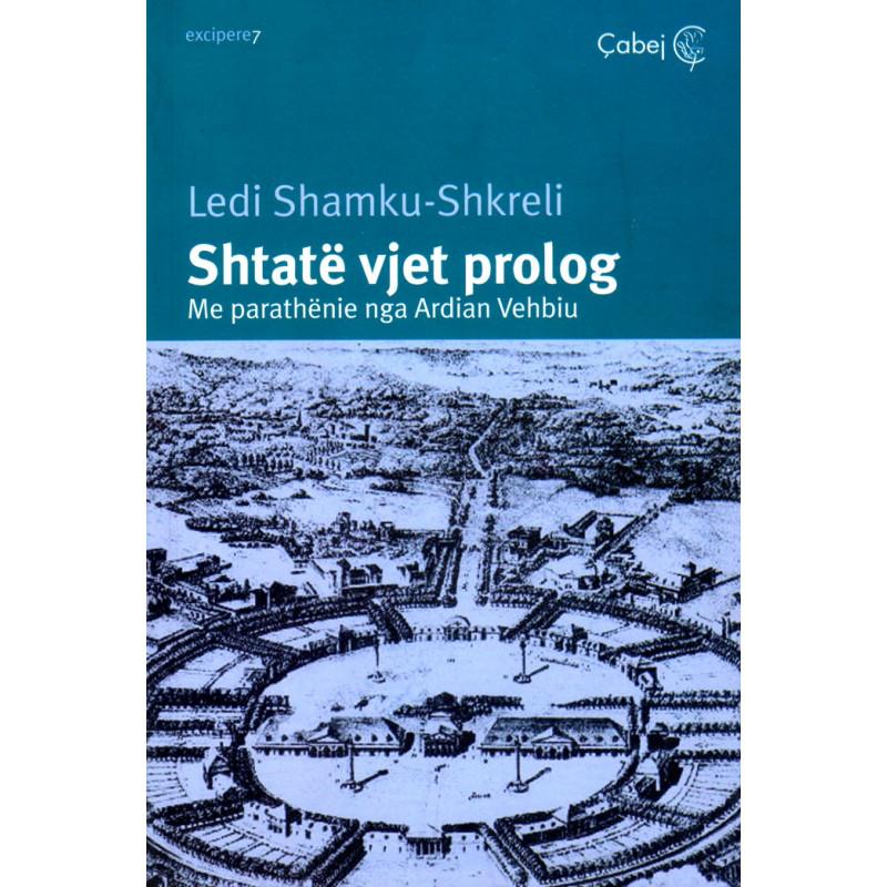 Shtate vjet prolog, Ledi Shamku - Shkreli
