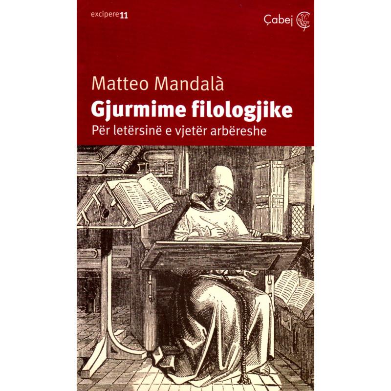 Gjurmime filologjike, Matteo Mandala