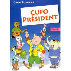 Cufo President, Gaqo Bushaka