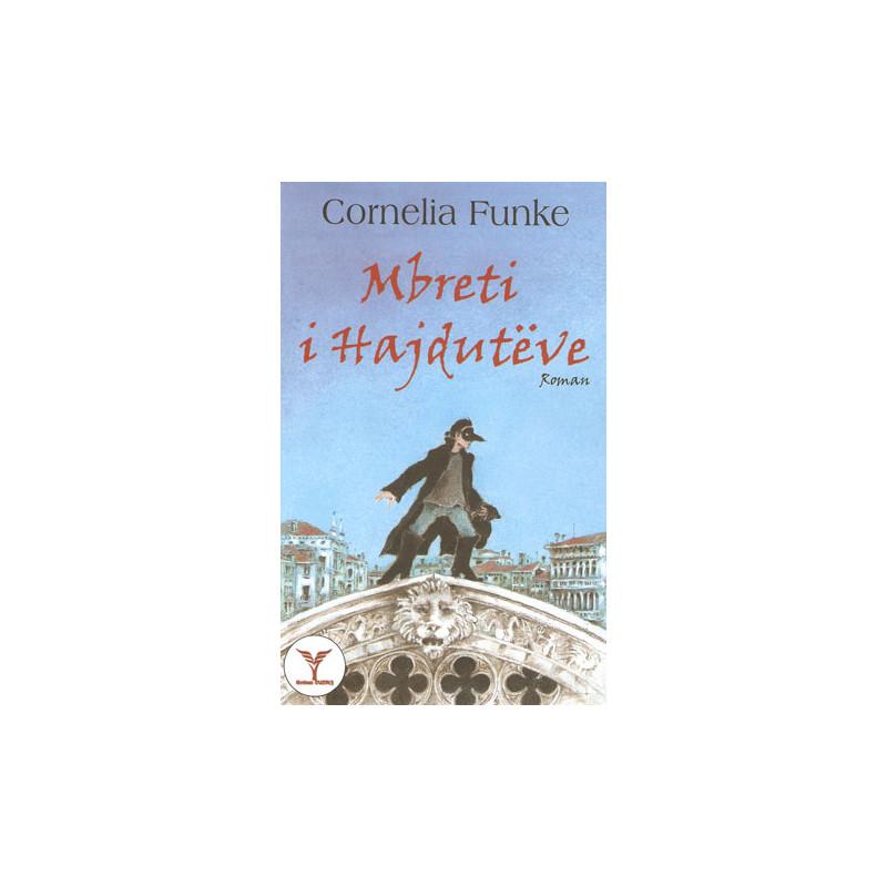 Mbreti i hajduteve, Cornelia Funke