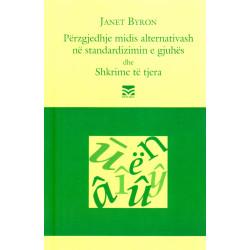 Perzgjedhje midis alternativash ne standardizimin e gjuhes, Janet Byron