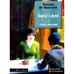 Seksi i dyte vol. 1, Faktet dhe mitet, Simone de Beauvoir