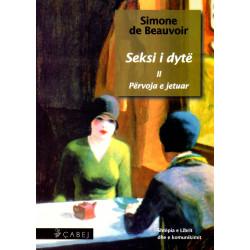 Seksi i dyte vol. 2, Pervoja e jetuar, Simone de Beauvoir