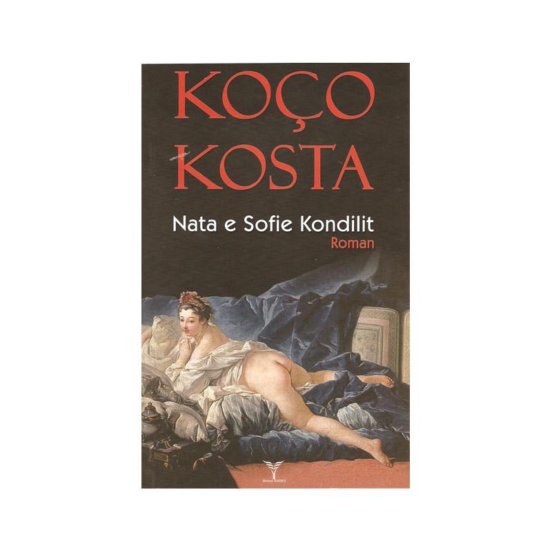 Nata e Sofie Kondilit, Koco Kosta