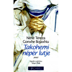 Takohemi neper lutje, Nene Tereza
