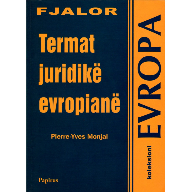 Fjalor, Termat juridike Evropiane, Pierre-Yves Monjal