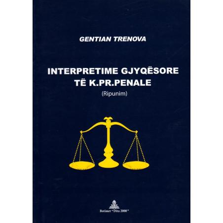 Interpretime gjyqesore te Kodit te Procedures Penale, G. Trenova