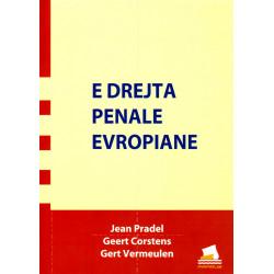 E drejta penale Evropiane, J. Pradel, G. Corstens, G. Vermeulen