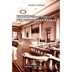 Komente dhe praktika per proceduren penale, Gentian Trenova