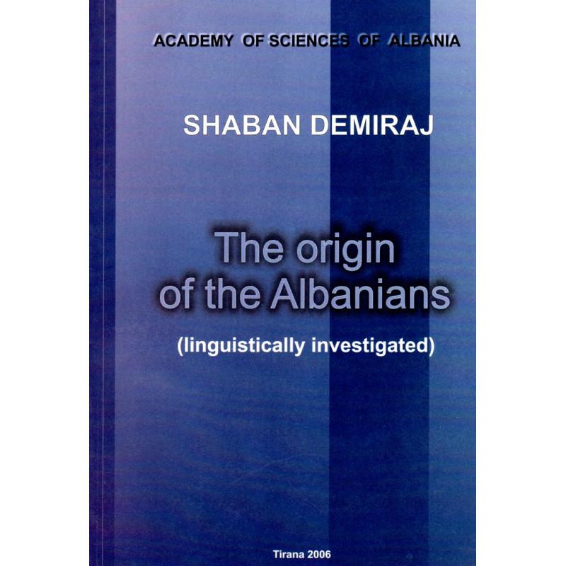 The origin of albanians, Shaban Demiraj