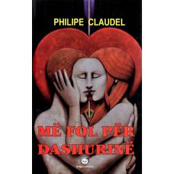 Me fol per dashurine, Philipe Claudel