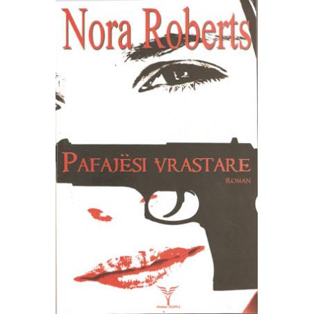 Pafajesi vrastare, Nora Roberts