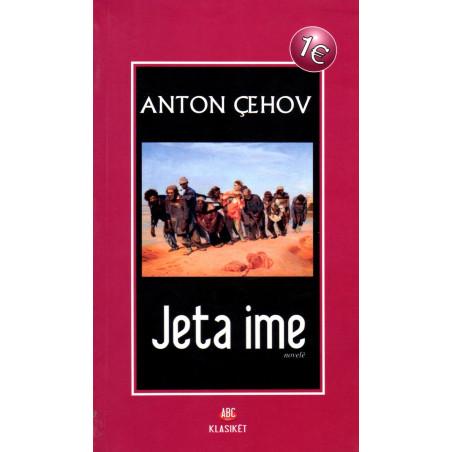 Jeta ime, Anton Cehov