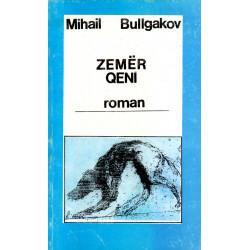 Zemer qeni, Mihail Bullgakov
