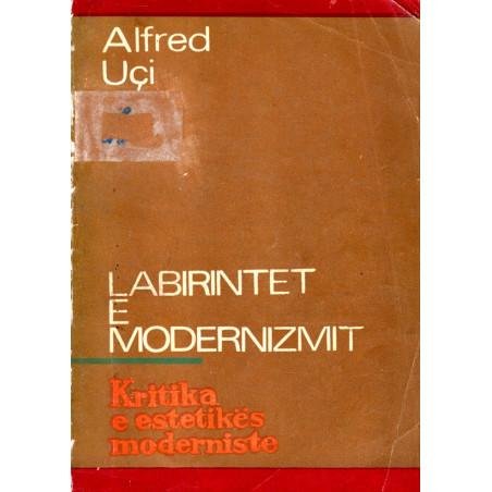 Labirintet e modernizmit, Alfred Uci