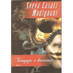 Tangoja e harrimit, Sveva Casati Modignani