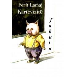 Kartevizite, fabula, Ferit Lamaj