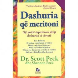 Dashuria qe meritoni, Scott Peck, Shannon Peck