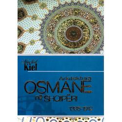 Arkitektura osmane ne Shqiperi 1385-1912, Machiel Kiel