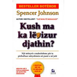 Kush ma ka levizur djathin, Spencer Johnson