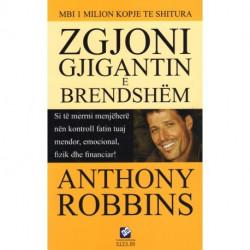 Zgjoni Gjigantin e Brendshem, Anthony Robbins