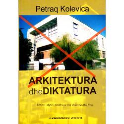 Arkitektura dhe diktatura, Petraq Kolevica