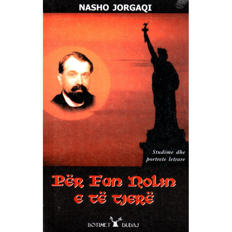 Per Fan Nolin e te tjere, Nasho Jorgaqi
