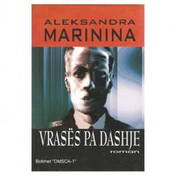 Vrases pa dashje, Aleksandra Marinina