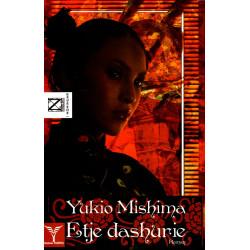 Etje Dashurie, Yukio Mishima